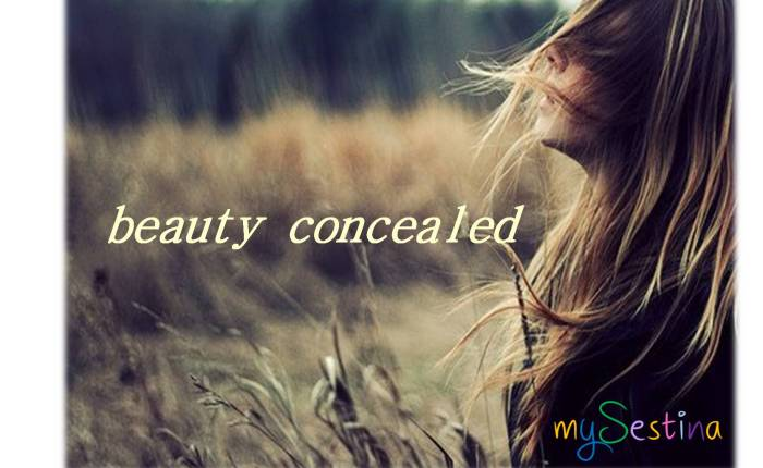 Beauty concealed