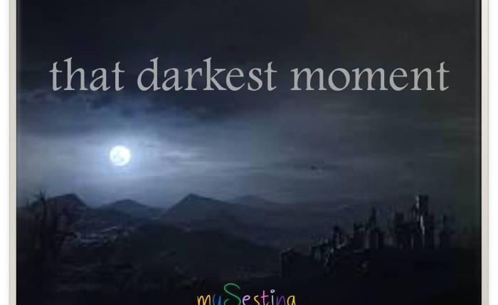 That Darkest Moment