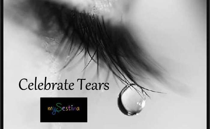 Celebrate Tears